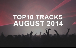 TOP10 Tracks of August '14